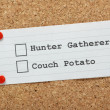 Hunter Gatherer or Couch Potato? — Stock Photo