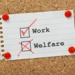 Stock Photo: Work or Welfare?