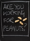 Are You Working for Peanuts? — Stock Photo