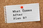 What Comes After Plan B? — Stock Photo