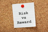 Risk Vs. Reward — Stock Photo