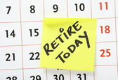 Retire Today Reminder — Stock Photo