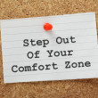 Step Out of Your Comfort Zone — Stockfoto