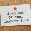 Step Out of Your Comfort Zone — 图库照片