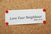 Love Your Neighbour — Stock Photo