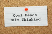 Cool Heads, Calm Thinking — Stock Photo