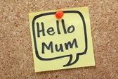 Hello Mum — Stock Photo