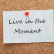 Live In The Moment — Stock Photo