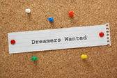 Dreamers Wanted — Stock Photo