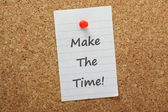 Make The Time! — Stock Photo