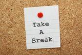 Take A Break — Stock Photo