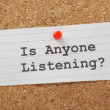 Is Anyone Listening? — Stock Photo #46392693