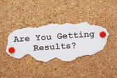 Are You Getting Results? — Stock Photo