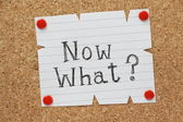 Now What? — Stock Photo