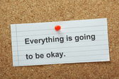 Everything is going to be Okay — Stock Photo
