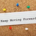 Постер, плакат: Keep Moving Forward