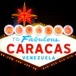Stock Photo: Welcome to Fabulous Caracas