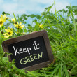 Keep it green — Stock Photo