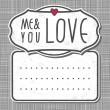 Gray white big label me and you love on gray patterned background — Stockvektor