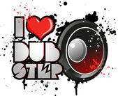 I love dubstep — Stock Vector