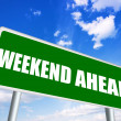 Stock Photo: Weekend ahead sign