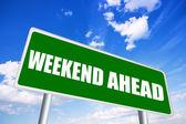 Weekend ahead sign — Stock Photo