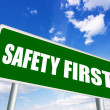 Stock Photo: Safety first sign