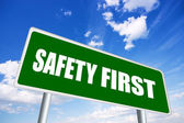 Safety first sign — Stock Photo