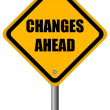 Changes ahead sign — Stock Photo