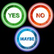 Yes No and Maybe - Three Signs — Stock Vector #12643881