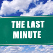 The last minute — Stockfoto