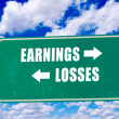 Earnings and losses sign — ストック写真