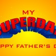 Superdad Father's Day Background — Vettoriali Stock