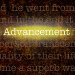 Stock Photo: Word ADVANCEMENT over grungy background