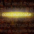 Word COMMUNICATE over grungy background — Stock Photo