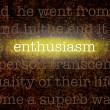 Word ENTHUSIASM over grungy background — Stock Photo