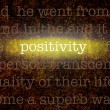 Word POSITIVITY over grungy background — Stock Photo
