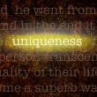 Word UNIQUENESS over grungy background — Stock Photo