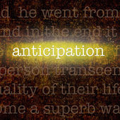 Word ANTICIPATION over grungy background — ストック写真