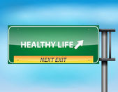 Glossy highway sign with Healthy Life — Stock Vector