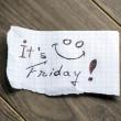 It's Friday — Stock Photo