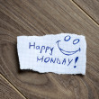 Happy Monday! — Stock Photo #30491047
