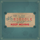 Keep moving on your bike — Stockvector