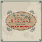 Life is like riding a bicycle. — Vector de stock
