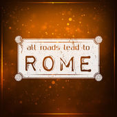 All roads lead to Rome — Stock Vector