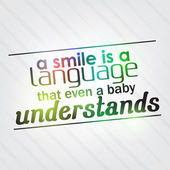 Smile is a language that even a baby understands — Stock Vector