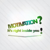 Motivation is in you — Stock Vector