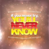 If you never try, you'll never know — Stock Vector
