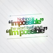 Nothing is impossible — Stock Vector