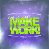 Make it Work — Stock Vector